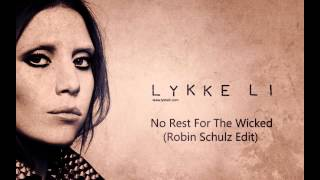 Lykke Li   No Rest For The Wicked (Robin Schulz Edit)