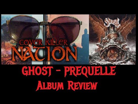Ghost – PREQUELLE Album Review