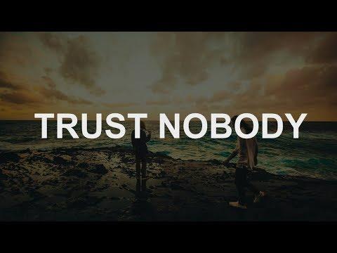 Hippie Sabotage - TRUST NOBODY (Lyrics)