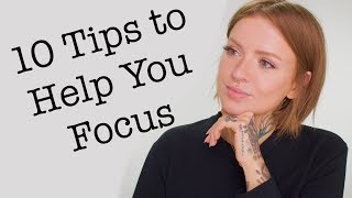 10 ADHD FOCUS TIPS