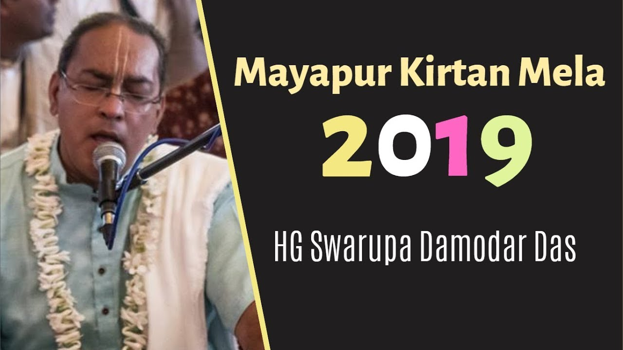 Mayapur Kirtan Mela 2019 (Day 2) - HG Swarupa Damodar Das