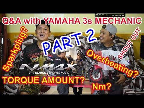 (PART 2) - NMAX MAINTENANCE - Q&A with Yamaha Mechanic - FI Scooter - NMAX Diary Ep6