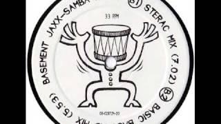 Basement Jaxx - Samba Magic (Basic Bastard Mix)