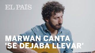 Marwan Canta 'Se Dejaba Llevar', De Antonio Vega
