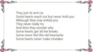 Charly McClain - Some Hearts Get All the Breaks Lyrics