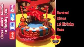 Carnival Circus Animal Cake Ideas - 1st Birthday Cake In Delhi Online