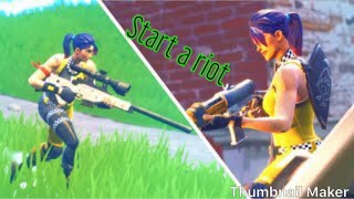 Fortnite start a riot by duckwrth
