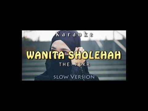 WANITA SHOLEHA The Fikr -KARAOKE