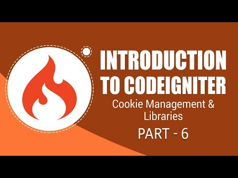 CodeIgniter Framework | Cookie Management and Libraries | Part 6 | Eduonix