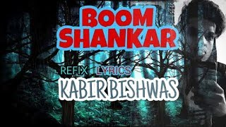 BOOM SHANKAR - kabirbishwas