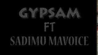Gypsum Ft Sadimu Mavoice   KIDANADANA(Official VideoLyrisc)