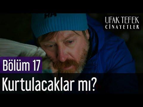 Ufak Tefek Cinayetler 17. Bölüm – Arzu ve Mehmet Kurtulacak mı?