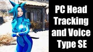 Skyrim SE Mods - PC Head Tracking and Voice Type SE