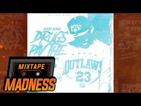 Benny Banks - Drugs Pay The Bills #BlastFromThePast | @MixtapeMadness