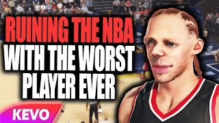 Ruining the NBA with the worst player ever