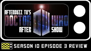 Doctor Who Season 10 Episode 3 Review & After Show   AfterBuzz TV