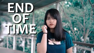 End Of Time - K-391, Alan Walker & Ahrix (Cover) by Hanin Dhiya