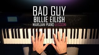 How To Play: Billie Eilish   Bad Guy | Piano Tutorial Lesson + Sheets