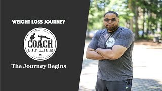 Coach Fit Life - Weight Loss Journey 2018