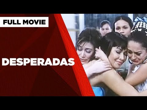 DESPERADAS: Ruffa Gutierrez, Rufa Mae Quinto, Iza Calzado & Marian Rivera   Full Movie