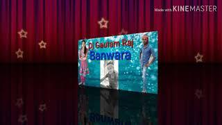 Chhauri Dj wala se pasal re Dj Gautam Raj Banwara