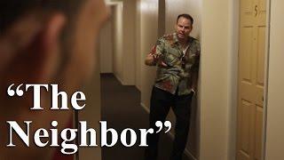 """""""The Neighbor"""" (Comedy Short Film)"""