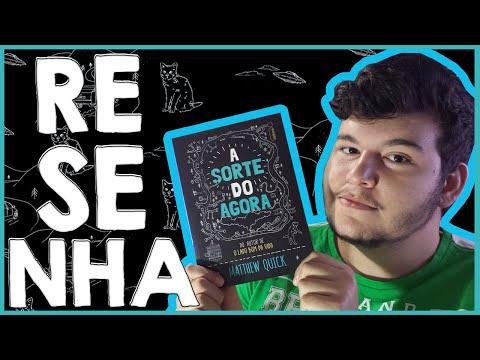 A SORTE DO AGORA - Resenha