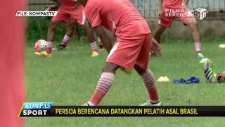 Persija Berencana Datangkan Pelatih Asal Brasil