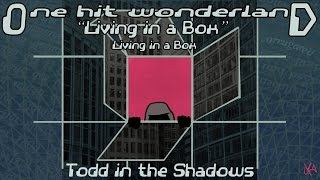 """ONE HIT WONDERLAND: """"Living in a Box"""" by Living in a Box"""