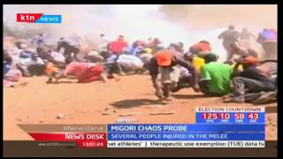 Director of Criminal Investigations has started investigating Migori chaos