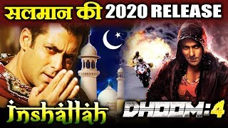 2020 में Salman Khan का धमाका, INSHALLAH और DHOOM 4 हो सकती है रिलीज़