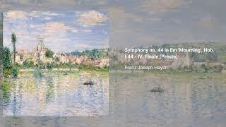 Symphony no. 44 in E minor 'Mourning', Hob. I:44