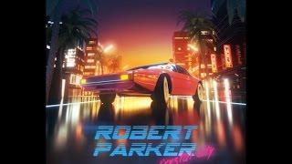 Robert Parker - Silver Screen Crusing