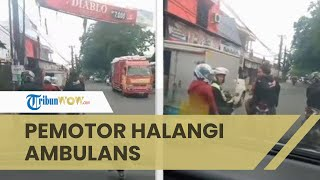 Viral Video 2 Pemotor Cekcok di Jalan Halangi Ambulans, Pengunggah Sebut Mobil Bawa Pasien Kritis