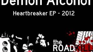The Roadkill - Demon Alcohol