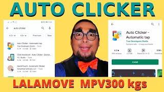 Auto Clicker Tutorial Lalamove MPV300kgs Watch till the end