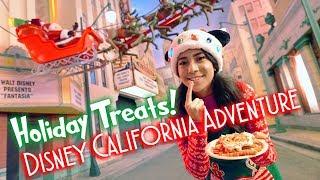 Disney Holiday Treats! | Disney California Adventure
