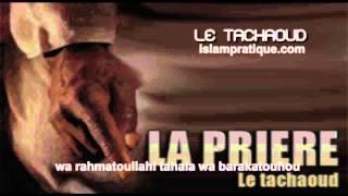 ISLAM Apprendre le tachaoud