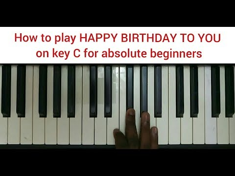 How to play HAPPY BIRTHDAY TO YOU on key C for absolute beginners