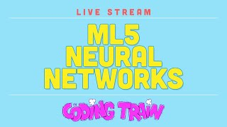Live Stream #188: ml5.neuralNetwork