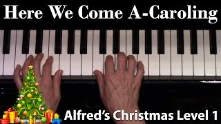 Here We Come A-Caroling (Elementary Piano Solo)