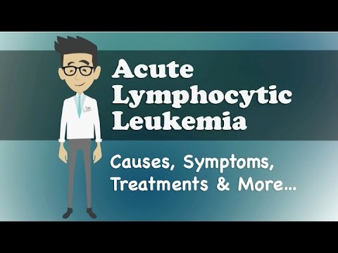 Video Acute Lymphocytic Leukemia - Causes, Symptoms, Treatments & More…