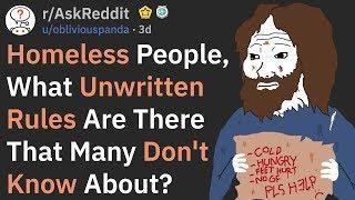 Homeless People, What Unwritten Rules Exist? (r/AskReddit)