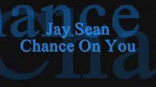 Jay Sean Chance On You