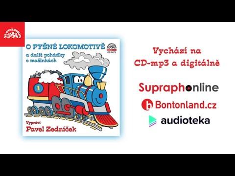 Pavel Zedníček - O pyšné lokomotivě a další pohádky o mašinkách