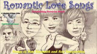 Songs of Sinn Sisamuth and Ros Sereysothea - Everlasting Favorite Duets 1