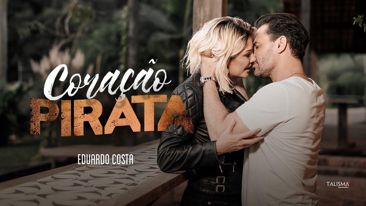 Eduardo Costa - Coração Pirata