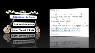 Superman Is Dead Cover- Aku Bukan Pahlawan (Chord & Lyric Cover)