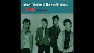 Johnny Thunders & The Heartbreakers - L.A.M.F. (Revisited) FULL ALBUM