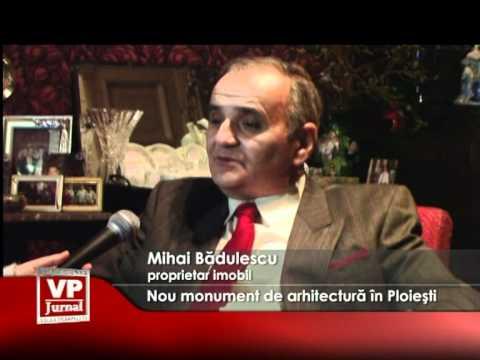 Nou monument de arhitectură în Ploiești
